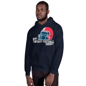 My Fantasy Football Shirt Unisex Hoodie